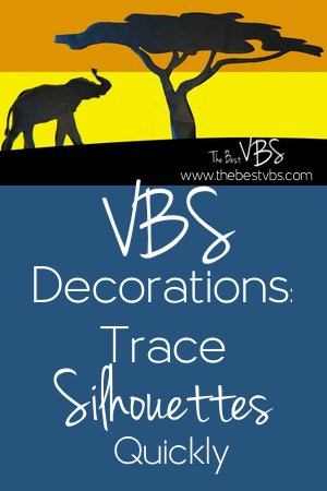 VBS Decorations trace silhouettes quickly